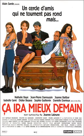 Ca ira mieux demain / Ваш выбор, мадам (2000)