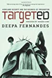 Targeted: Homeland Security and the Business of Immigration