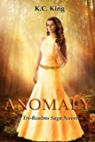 img - for Anomaly (Tri-Realms Saga, #1) book / textbook / text book