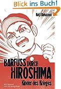 Barfuß durch Hiroshima, Band 1: Kinder des Krieges