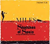 Sketches of Spain (50th Anniversary Enhanced 2 CD Legacy Edition) by Sony Legacy (2009-05-26)
