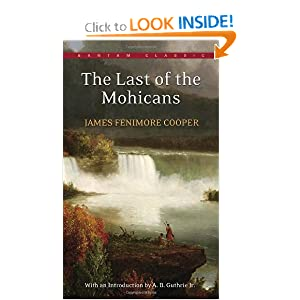 The Last Of The Mohicans - J Fenimore Cooper