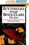 Butterflies through Binoculars: The E...