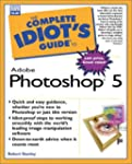 Complete Idiot's Guide to Photoshop 5