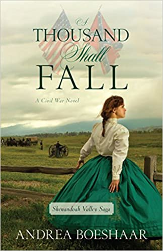 A Thousand Shall Fall (Shenandoah Valley Saga)