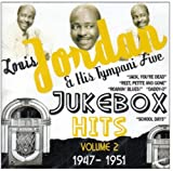 echange, troc Louis Jordan & His Tympani Five - Jukebox Hits Vol 2: 1947-1951