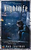 Nightlife (Cal Leandros, Book 1) (0451460758) by Rob Thurman