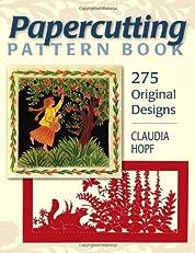 Papercutting Pattern Book: 275 Original Designs