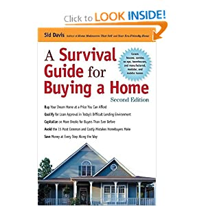 A Survival Guide for Buying a Home Sid Davis