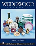 img - for Wedgwood Ceramics (Schiffer Book for Collectors) book / textbook / text book