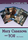 Mary Casanova and You (Author and You)