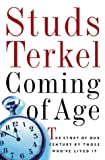 img - for Coming of Age: Studs Terkel Interviews book / textbook / text book