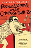 Fear and Loathing on the Campaign Trail (0006547842) by Thompson, Hunter S.