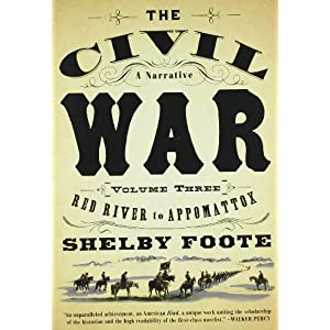 A Narrative (Three Volumes) - Shelby Foote