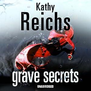Grave Secrets | [Kathy Reichs]
