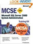 MCSE Training Kit (Exam 70-228): Micr...
