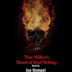 Tim Miller's Hand of God Trilogy Audiobook