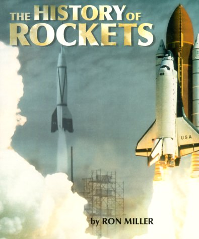 History of Rockets, RON MILLER