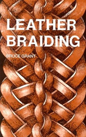 Leather Braiding (reprint)