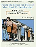 img - for From the Mixed-up Files of Mrs.Basil E. Frankweiler by E. L. Konigsburg, Literature in Teaching Guide, for Grades 4 to 8 (L - I - T Guides) book / textbook / text book