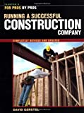 img - for Running a Successful Construction Company (For Pros, by Pros) book / textbook / text book