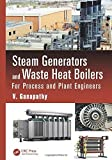 img - for Steam Generators and Waste Heat Boilers: For Process and Plant Engineers (Mechanical Engineering) by V. Ganapathy (2014-10-10) book / textbook / text book