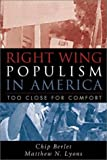 Right-Wing Populism in America: Too Close for Comfort