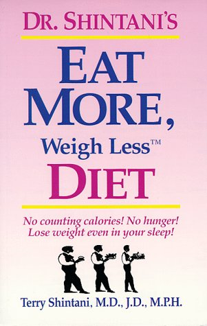 Dr. Shintani's Eat More, Weigh Less Diet, Terry Shintani