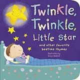 Twinkle, Twinkle, Little Star: And Other Favorite Nursery Rhymes (Padded Nursery Rhyme Board Books) ~ Sanja Rešček