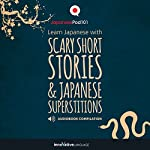 Learn Japanese with Scary Short Stories & Japanese Superstitions - Compilation |  Innovative Language Learning LLC