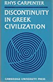 img - for Discontinuity in Greek Civilization book / textbook / text book