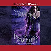 Priestess Dreaming: Otherworld/Sisters of the Moon, Book 16 | Yasmine Galenorn