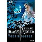 "Vampirtr�ume -: Black Dagger 12 - Romanvon ""J. R. Ward"""