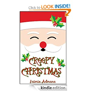 Free Kindle Book: Creepy Christmas, by Jaimie Admans