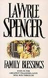 Family Blessings (0006476287) by Lavyrle Spencer