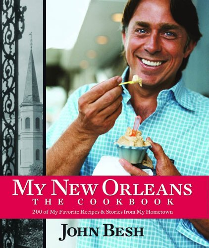 My New Orleans by John Besh