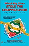 Which Big Giver Stole the Chopped Liver? (Ruby, the Rabbi&#39;s Wife Mysteries)
