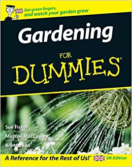 Gardening For Dummies Uk Edition Sue