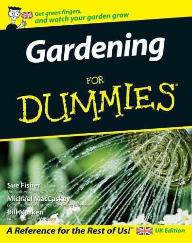 Gardening For Dummies - UK Edition