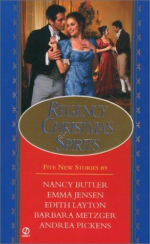 Regency Christmas Spirits, Nancy Butler, Emma Jensen, Edith Layton