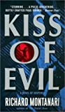 Kiss of Evil: A Novel of Suspense