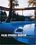 Search : Palm Springs Modern: Houses in the California Desert