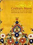 Couleurs Maroc : Delacroix et les Art...