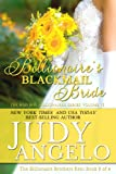Billionaires Blackmail Bride: Billionaire Brothers Kent - Ridges Story (The BAD BOY BILLIONAIRES Series)
