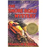 The Shore Road Mystery (Hardy Boys, Book 6) ~ Franklin W. Dixon