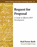 Request for Proposal: A Guide to Effective RFP Development (Addison-Wesley Information Technology Series) - 0201775751