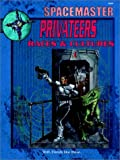 Spacemaster Privateers: Races & Cultures (Space Master, 3rd Edition)