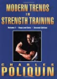 Modern Trends in Strength Training: Volume 1, Sets and Reps (Second Edition)