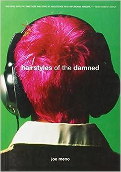 Hairstyles Of The Damned : Hairstyles of the Damned (Punk Planet Books): Joe Meno: 9781888451702 ...