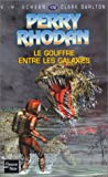 Le Gouffre entre les galaxies (French Edition) (2265072168) by Scheer, K.-H.